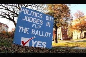 Politics Out. Judges In. Courtesy Flickr user Phil Roeder.